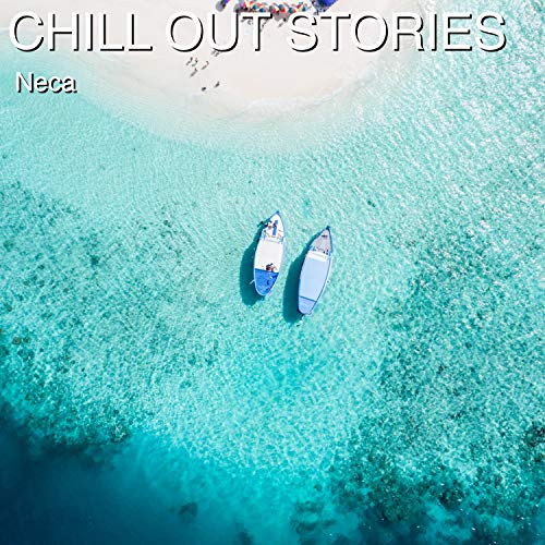 Chill Out Stories