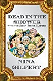 Dead in the Shower with the Seven Senior Sleuths (English Edition)
