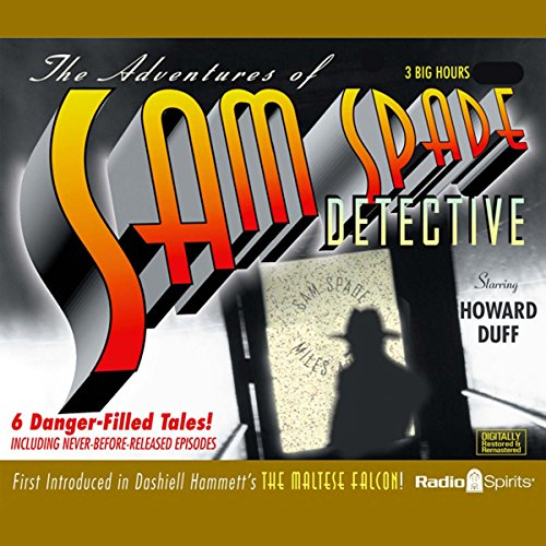 The Adventures of Sam Spade, Detective: Volume One (Sam Spade Filme)