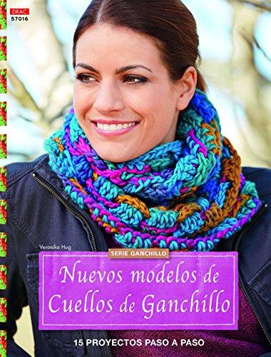 Crea Con Patrones. Ganchillo. Nuevos Modelos De Cuellos De Ganchillo - Número 17 (Cp - Serie Ganchillo (drac) por Veronika Hug