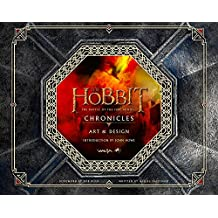 Hobbit: The Battle of the Five Armies - Chronicles: Art & Design (The Hobbit: The Battle of the Five Armies)