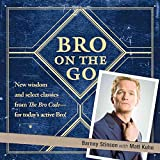 [(Bro on the Go)] [By (author) Barney Stinson ] published on (November, 2009)