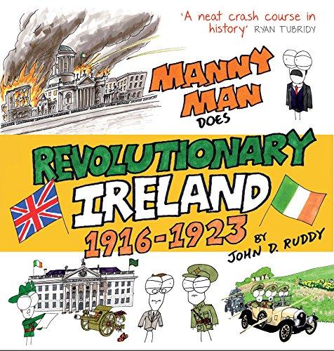Manny Man Does Revolutionary Ireland por John D. Ruddy
