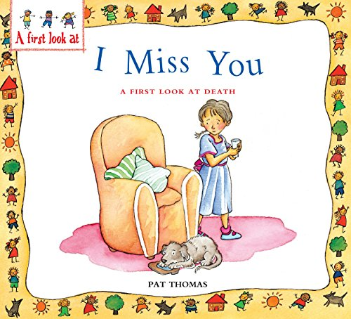 I miss you : a first look at death