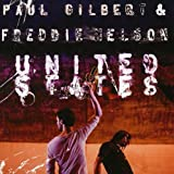 United States by Paul Gilbert, Freddie Nelson (2009) Audio CD