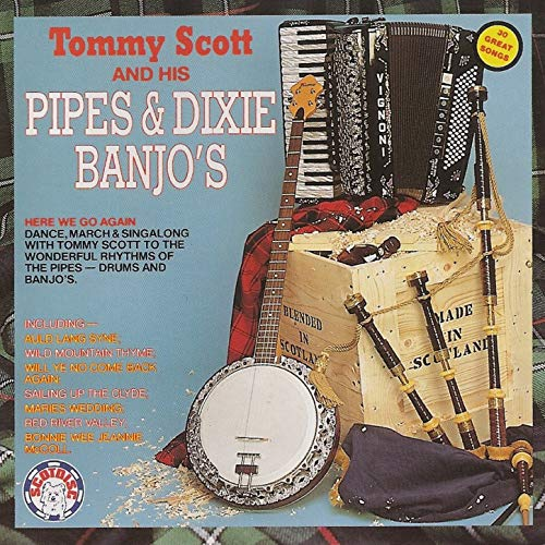 Tommy Scott and His Pipes & Dixie Banjo's -