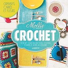 Crochet faciles by Mollies Makes: 15 projets pour réaliser plaids, coussins, poupées et autres accessoires
