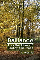Dalliance; a collection of poetry and prose