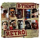 Songtexte von B-Tight - Retro