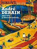 André Derain, la décennie radicale