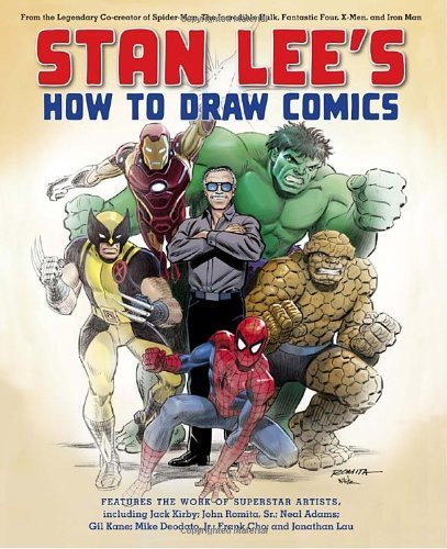 Stan Lee's How to Draw Comics: From the Legendary Creator of Spider-Man, The Incredible Hulk, Fantastic Four, X-Men, and Iron Man by Lee, Stan (2010) Paperback