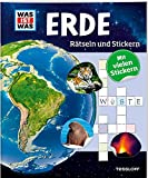 Rätseln und Stickern: Erde (WAS IST WAS - Rätselhefte) -