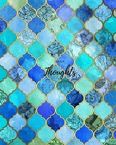 "Daily Thoughts - Mosaic Tile: 8"" x 10"",Daily Thoughts - Mosaic Tile, Lined Journal,For Writing, blank book, Composition book,100 Pages"