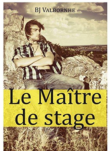 Le Maître de stage par Bj Valbornhe