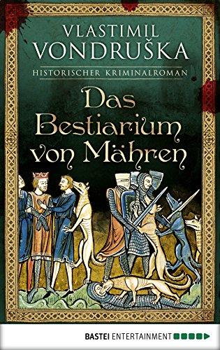 Das Bestiarium von Mähren: Historischer Kriminalroman (English Edition)