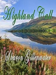 Highland Call (The Highlander Series Book 2) (English Edition)
