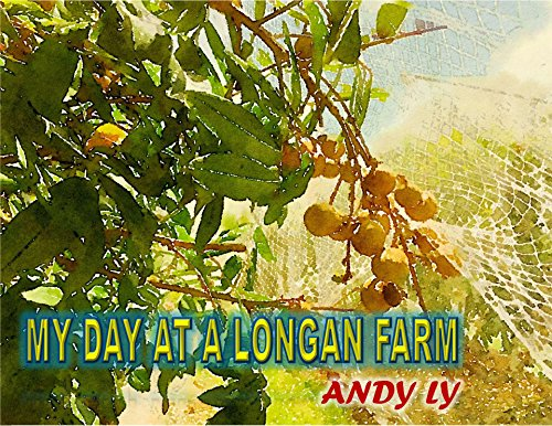 my-day-at-a-longan-farm-english-edition