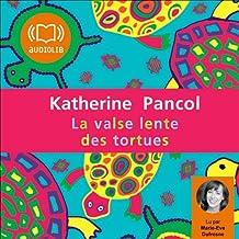 La valse lente des tortues (Trilogie Joséphine 2)