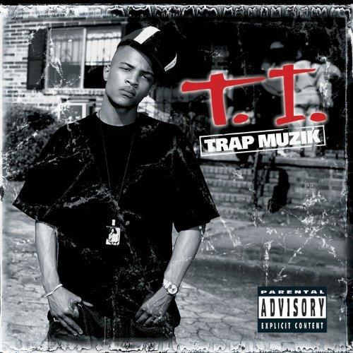 Trap Muzik by T.I. (2003-08-19)
