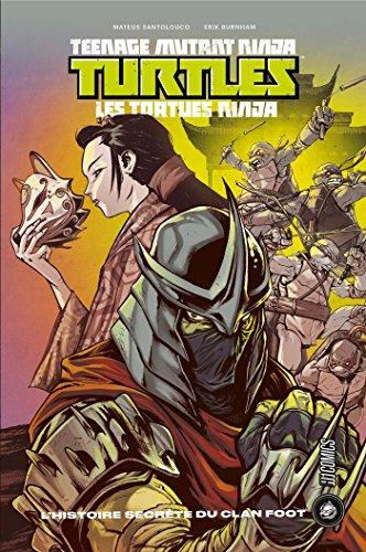 Les Tortues ninja - TMNT : L'Histoire secrte du clan Foot