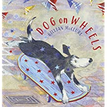 Dog on Wheels (Picture Books Troika)