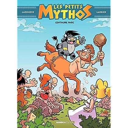 Les Petits Mythos: Centaure Parc (BAMB.HUMOUR)