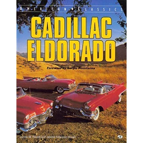 Cadillac Eldorado (American Classics) by James W. Howell (1994-11-02)