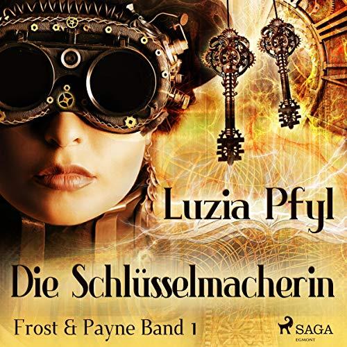 Buchseite und Rezensionen zu 'Die Schlüsselmacherin: Frost & Payne 1' von Luzia Pfyl
