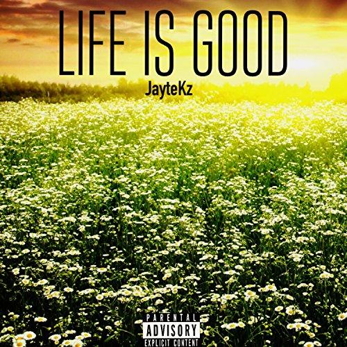 life-is-good-explicit