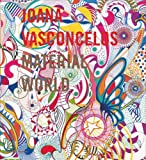 Joana Vasconcelos : material world..
