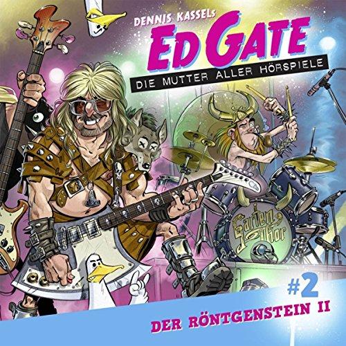 Ed Gate (2) Der Röntgenstein (2/2) - Lübbe Audio 2018