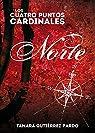 Norte: Primera parte de la saga Los Cuatro Puntos Cardinales par Tamara Gutierrez Pardo
