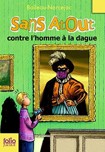 Sans Atout, 3:Sans Atout contre l'homme à la dague par Boileau-Narcejac
