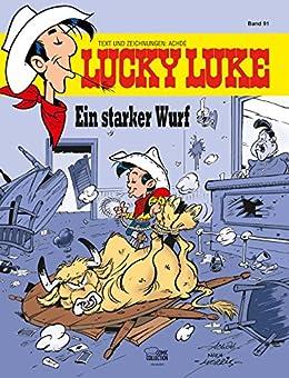 Lucky Luke 91: Lucky Kid - Ein starker Wurf