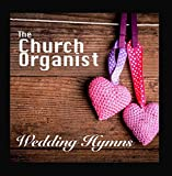 The Church Organist - Wedding Hymns