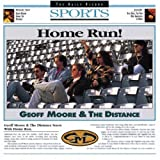 Songtexte von Geoff Moore & The Distance - Home Run!