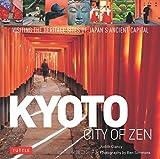 Kyoto: City of Zen