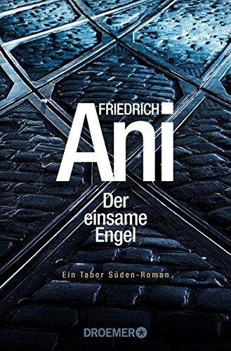 Ani, Friedrich: Der einsame Engel