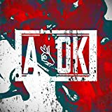 A-OK [Explicit]