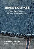 Jeans-Kompass: Fabric-Konstruktionen, Färbung und Waschungen