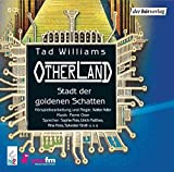 Otherland: Stadt der goldenen Schatten - Tad Williams