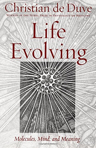 Life Evolving: Molecules, Mind, and Meaning por Christian de Duve