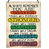 Dorothy Spring Always Remember You Are Braver Than You Believe Inspirational Wall Metal Small Plaque Sign Size 4x3 inch