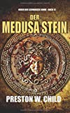 Der Medusa Stein (Orden der Schwarzen Sonne, Band 12) - Preston William Child