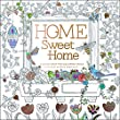 Home Sweet Home: A Hand-Crafted Adult Coloring Book