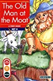 Old Man at the Moat, The (Get Ready-Get Set-Read!) by Gina Erickson M.A. (1995-01-01)