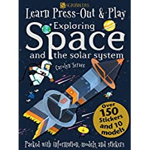 Learn, Press-Out and Play Exploring Space and the Solar System (Learn, Press-Out & Play)