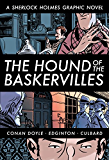 The Hound of the Baskervilles (A Sherlock Holmes Graphic Novel)