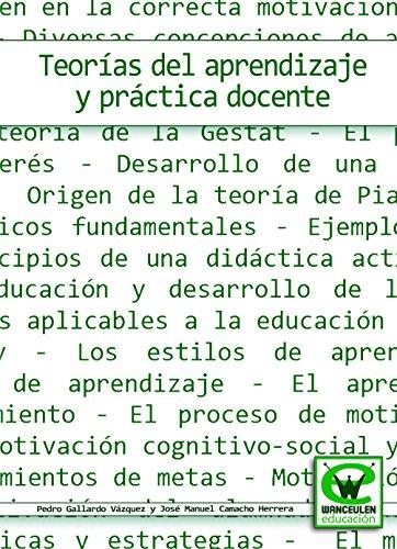 Teorías del aprendizaje y práctica docente por Pedro Gallardo Vázquez