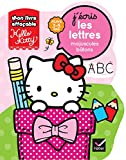 Mon livre effaçable Hello Kitty - J'écris les lettres majuscules bâtons Maternelle PS-MS / 3-5 ans